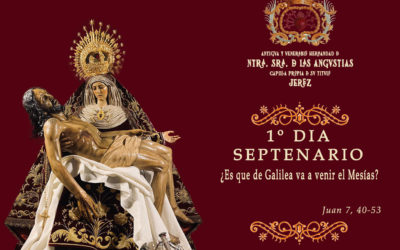 1º Día del Solemne Septenario en honor a Nuestra Señora de las Angustias