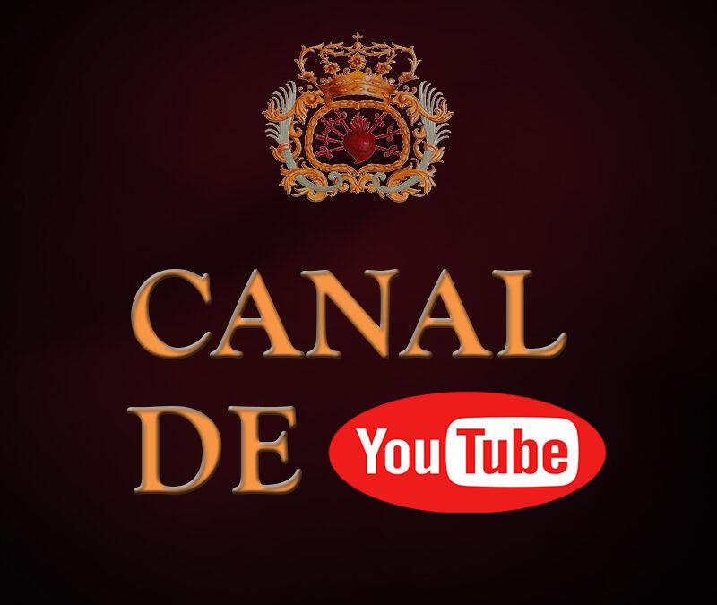 Suscríbete al Canal de YouTube de nuestra Hermandad